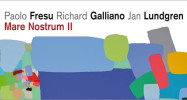 Paolo Fresu /Richard Galliano/Jan Lundgren - Mare Nostrum II