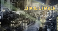 Charlie Haden – The Best Of Quartet West