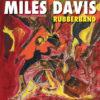 Miles Davis - Rubberband